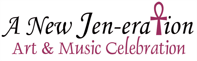 Jen-eration: Art & Music Celebration